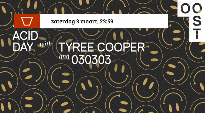 Acid Day with Tyree Cooper | OOST